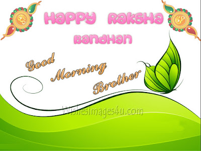 Raksha Bandhan Good Morning wishes Greetings For Brothers