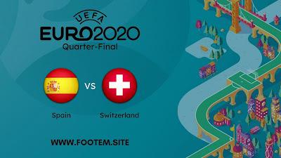 Spain vs Switzerland euro 2020 quarter- final