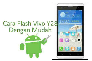 Flash-vivo-y28-yang-mati-total-dengan-pc