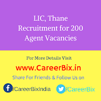 LIC, Thane Recruitment for 200 Agent Vacancies