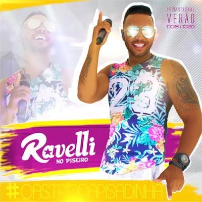 Ravelli - No Piseiro - Promocional - 2020
