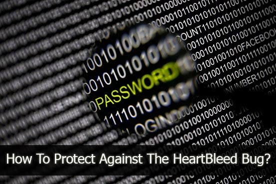 How To Protect Against The Heartbleed Bug?