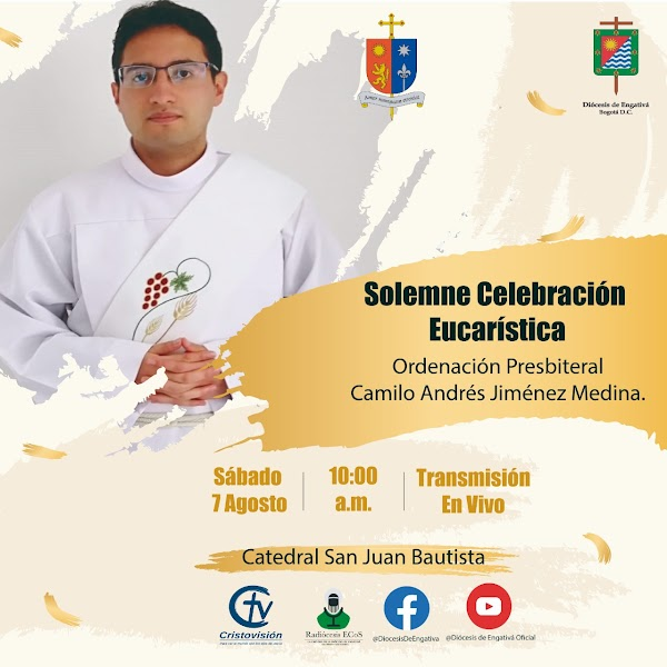 Eucarística de la ordenación presbiteral de Camilo Andrés Jiménez Medina