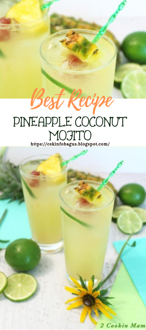 PINEAPPLE COCONUT MOJITO #healthydrink #easyrecipe #cocktail #smoothie