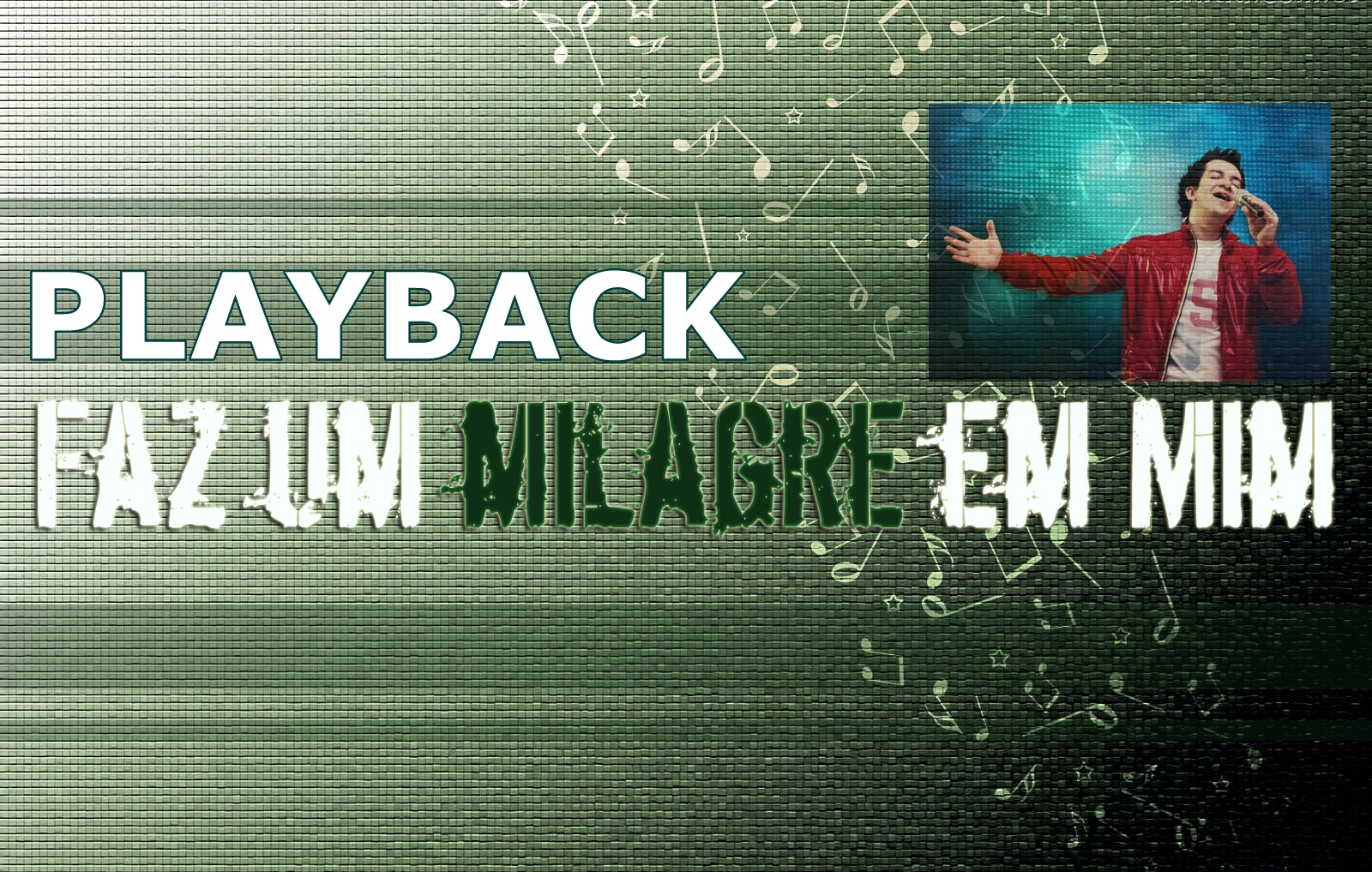 FAZ PALCO MIM DANESE UM BAIXAR MILAGRE MP3 EM REGIS