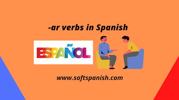 ar verbs in Spanish, spanish verbs, Common -ar verbs in spanish