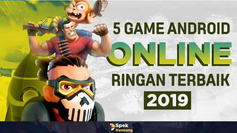 5 Game Online Ringan Android 2019