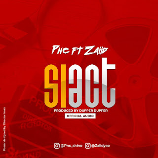 AUDIO | PNC x Zaiid ~ SIACT|[official mp3 audio]