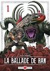 La ballade de Ran tomes 1 et 2 : histoire complète.