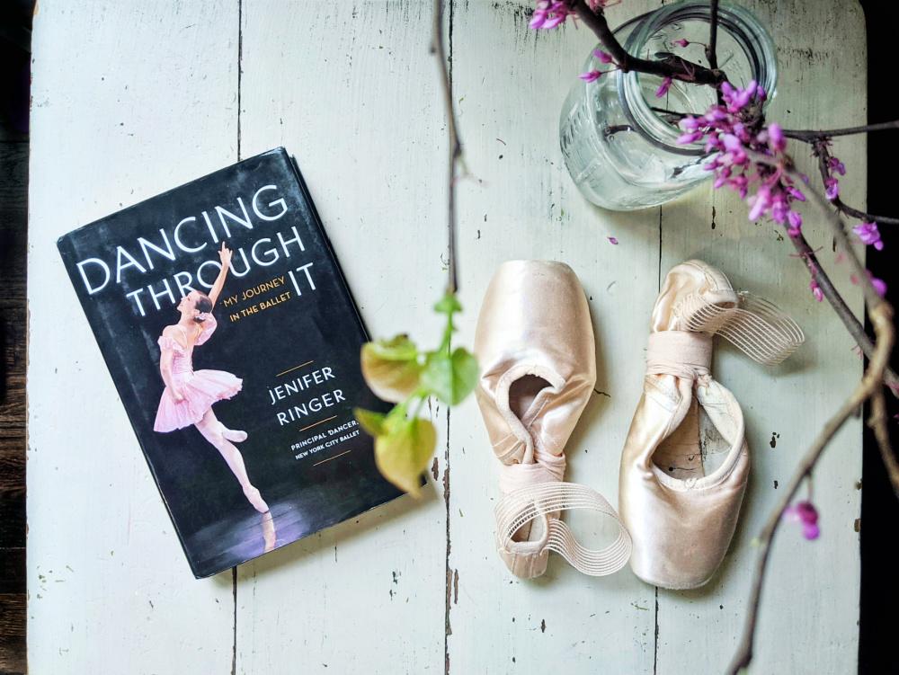 Dancing Through It, autobiography of NYCB principal ballerina Jenifer Ringer.