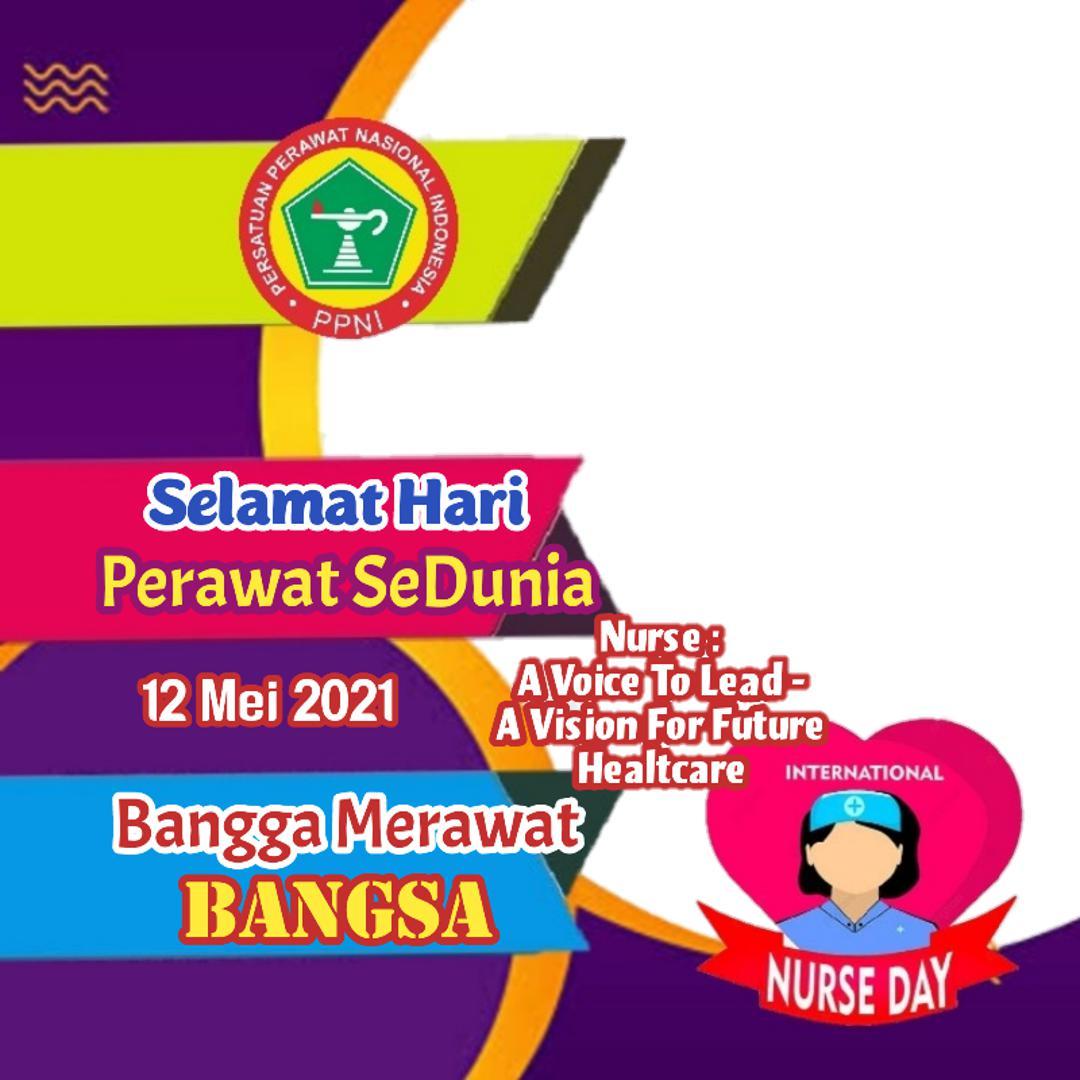 Bingkai Foto atau Twibbon Hari Perawat Sedunia 2021