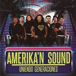 Amerikan Sound UNIENDO GENERACIONES 2014