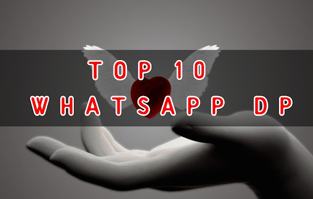 Top 10 Whatsapp DP To Download In 2018