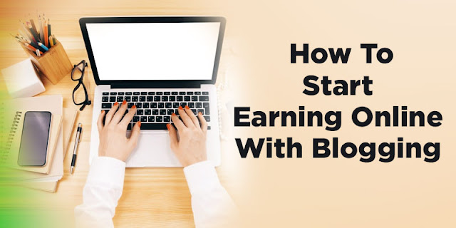 Seven Strategies of Earning through Blogging - Blogger Zune