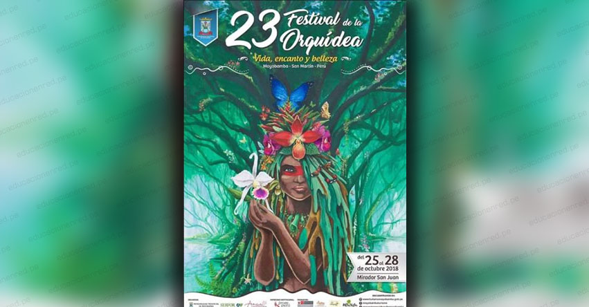 XXIII Festival de la Orquídea en la ciudad de Moyobamba, capital de la región San Martín (25 al 28 Octubre 2018)