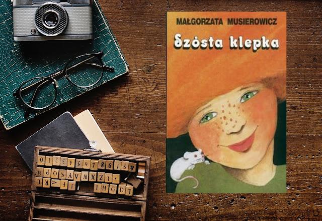 Małgorzata Musierowicz, Szósta klepka (Jeżycjada) - złote myśli