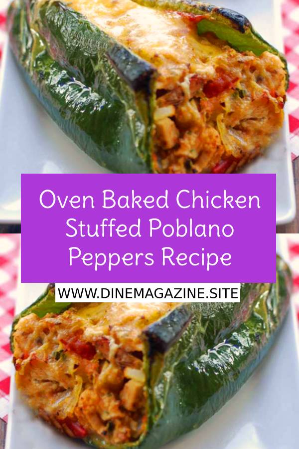Oven baked chicken stuffed poblano peppers are delicious, gorgeous, and healthy. #easyhealthyrecipe #healthyrecipes #chickenrecipe #easychickenrecipe #besthealthyrecipe #bestchickenrecipe #bakedchickenrecipe #stuffed #stuffedpoblano #peppers #maindish #sidedish