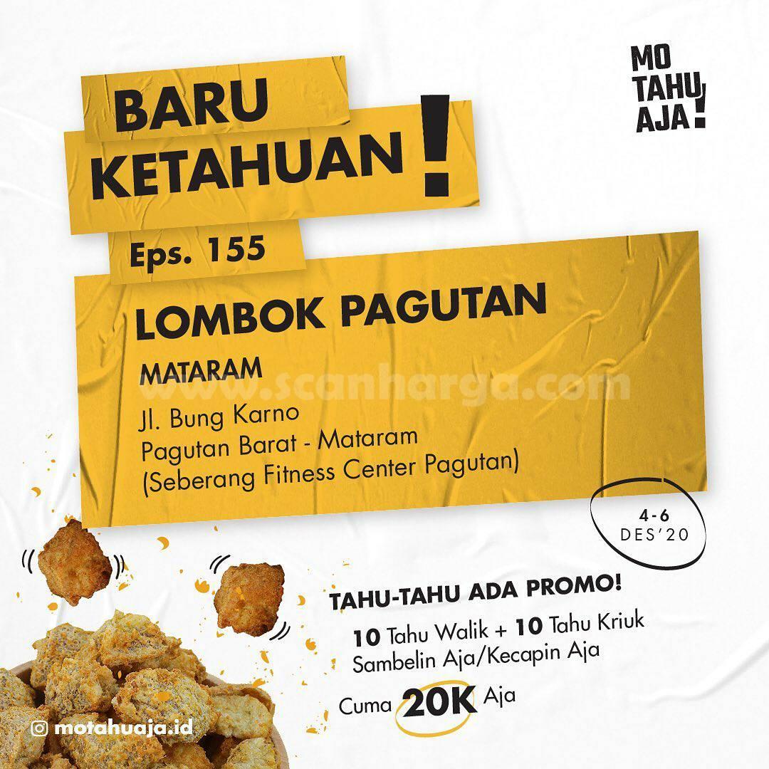 MO TAHU AJA LOMBOK Pagutan Opening Promo Paket 20 Tahu cuma Rp 20.000