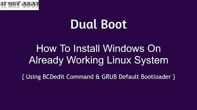 dual boot, windows install After linux
