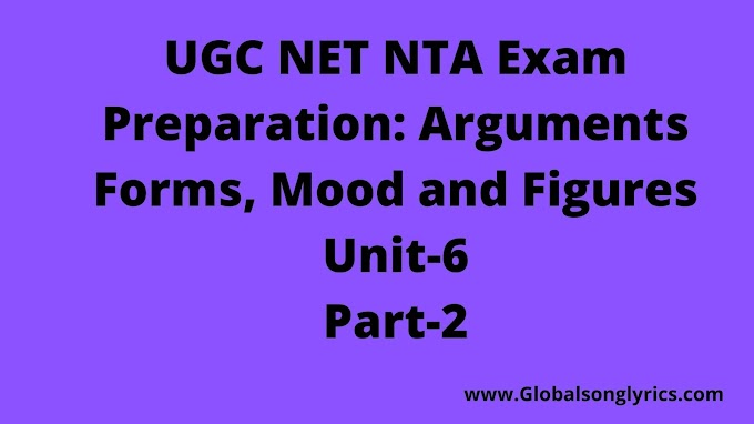 UGC NET NTA Exam Preparation: Arguments Forms, Mood and Figures|Unit-6|Part-2|