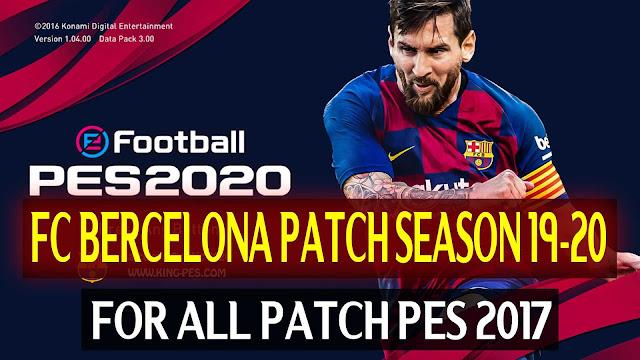 PES2017 Barcelona Patch Season 19-20 by DZPLAYZ