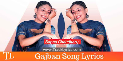 gajban-haryanvi-song-lyrics-sapna-choudhary