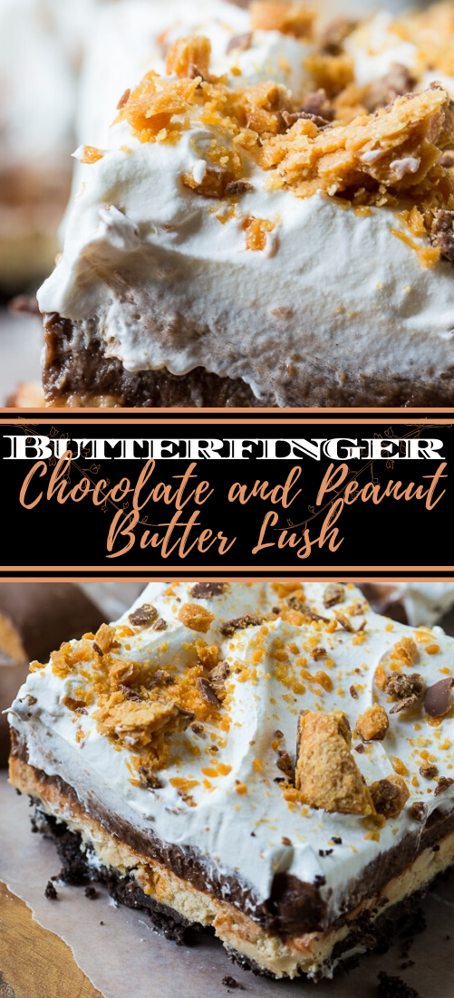 Butterfinger Chocolate and Peanut Butter Lush #desserts #cakerecipe #chocolate #fingerfood #easy