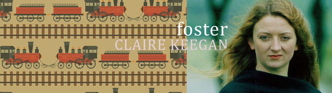Foster Claire Keegan