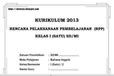 RPP BAHASA INGGRIS KELAS 1 SEMESTER GENAP SD/MI KURIKULUM 2013