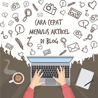 Cara Cepat Menulis Artikel Untuk Kalian Yang Malas Ngetik di Blogger