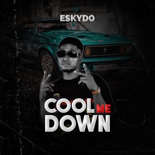 MP3 + VIRAL VIDEO: Eskydo - Cool Me Down