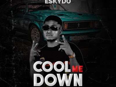MP3 + VIRAL VIDEO: Eskydo - Cool Me Down