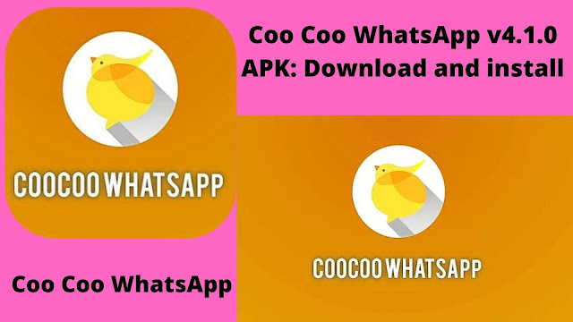 Coo Coo WhatsApp v4.5.0 APK: Download and install latest version 2020