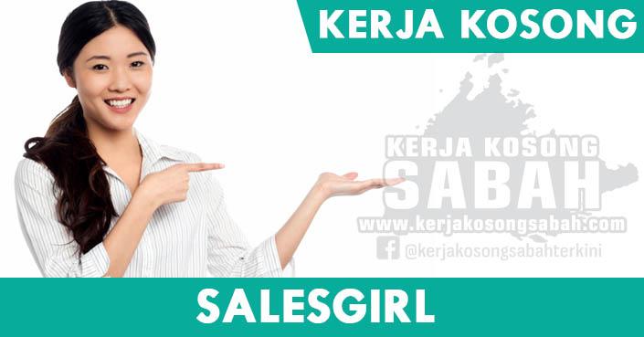 Kerja Kosong Sabah 2021   Salesgirl - Lahad Datu - Jawatan ...