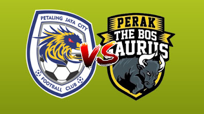 Live Streaming PJ City FC vs Perak Liga Super 14.6.2019