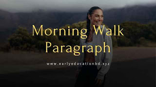 Short Paragraph on Morning Walk Updated in 2020 | EEB
