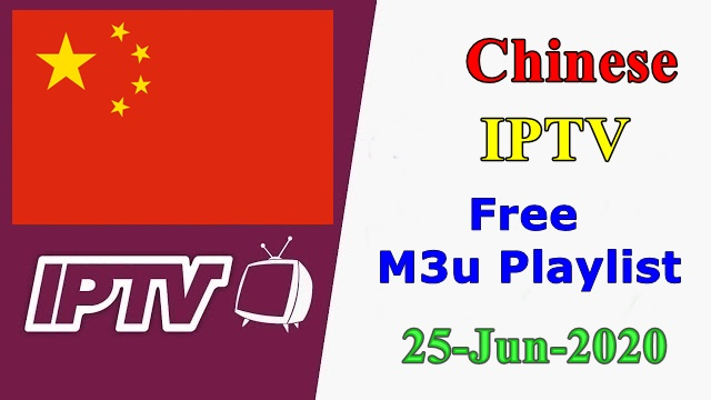 Chinese IPTV Free VLC Player m3u Playlists 25-Jun-2020