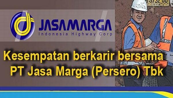 PT JASA MARGA (PERSERO) : SELEKSI CALON PEGAWAI - BUMN, INDONESIA