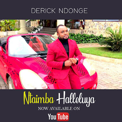 Derick Ndonge - Nitaimba Halleluya