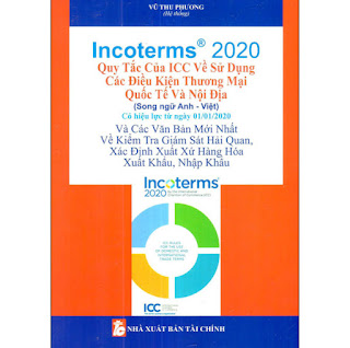 Incoterms 2020 - Quy Tắc Của Icc Về Sử Dụng Các Điều Kiện Thương Mại Quốc Tế Và Nội Địa (Song Ngữ Anh - Việt) ebook PDF-EPUB-AWZ3-PRC-MOBI