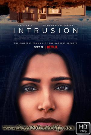 Intrusion [1080p] [Latino-Ingles] [MEGA]