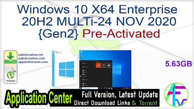 Windows 10 X64 Enterprise 20H2 MULTi-24 NOV 2020 {Gen2} Pre-Activated