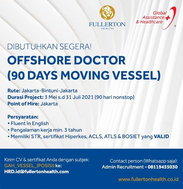 Loker OFFSHORE DOCTOR (90 Days Moving Vessel) Fullerton Health