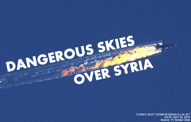 OPINION | Dangerous Skies Over Syria : Is Downing of Russian Jet by Turkey will Lead to Wider War? by David J Galbreath