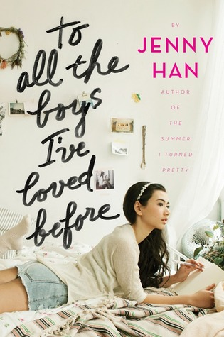 To All the Boys I've Loved Before by Jenny Han US Cover