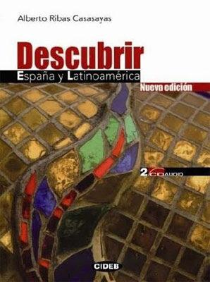 Descubrir España y Latinoamérica - Alberto Ribas Casasayas