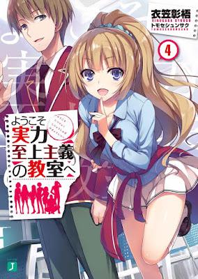 Ringkasan Light Novel Youkoso Jitsuryoku Shijou Shugi no Kyoushitsu e