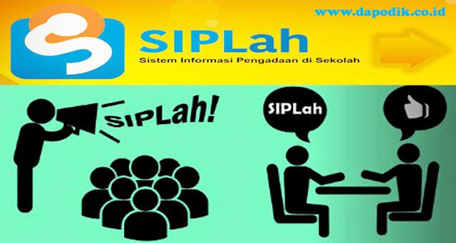 Pengertian, Fungsi dan Tujuan Sistem  Informasi  Pengadaan  Sekolah  (SIPLah)