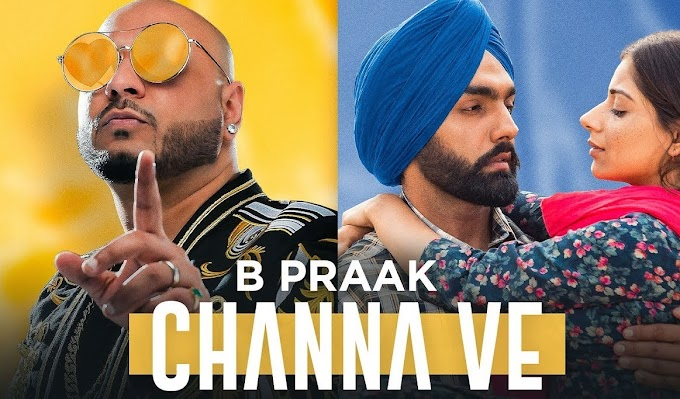 चन्ना वे (Channa Ve) Lyrics Sufna B Praak