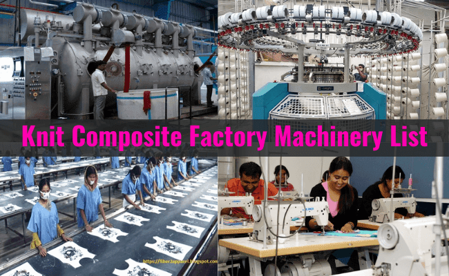 Knit composite factory machinery list
